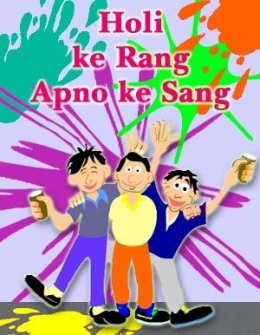 holi ke rang apno ke sang , happy holi,colorful holi,holi festival,holi wishes,holi greetings