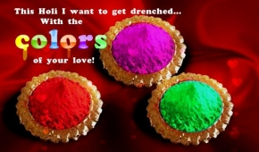 This holi I want to get drenched.. with the colors of your love! , happy holi,colorful holi,holi festival,holi wishes,holi greetings