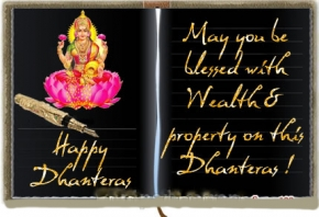 Happy Dhanteras! May you be blessed with Wealth and property on this Dhanteras! , dhanteras wishes,dhanteras greetings,dhanteras message