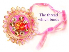The thread with binds rakhi