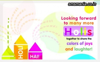 Looking Forward To Many More Holis Together To Share The Colors Of Joys And Laughter!Holi
