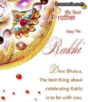 My Best Brother Enjoy This Rakhi Dear Bhaiya, The Best Thing About Celebrating Rakhi Is To Be With YouRaksha Bandhan