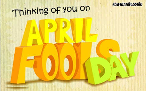 Thinking Of You On April Fools Day!April Fool Images