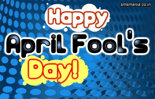 Happy April Fools Day!April Fool Images