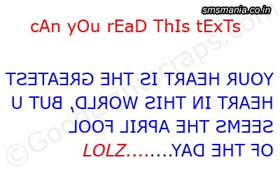 Can You Read This Texts Your Hearts Is The Greatest Heart In This World, But U Seems The April Fool Of The Day! LolzApril Fool Images