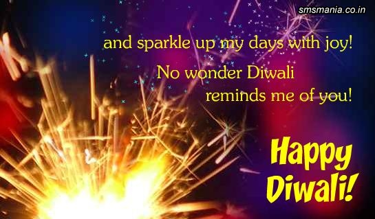And Sparkle Up My Days With Joy! No Wonder Diwali Reminds Me Of You. Happy DiwaliDiwali