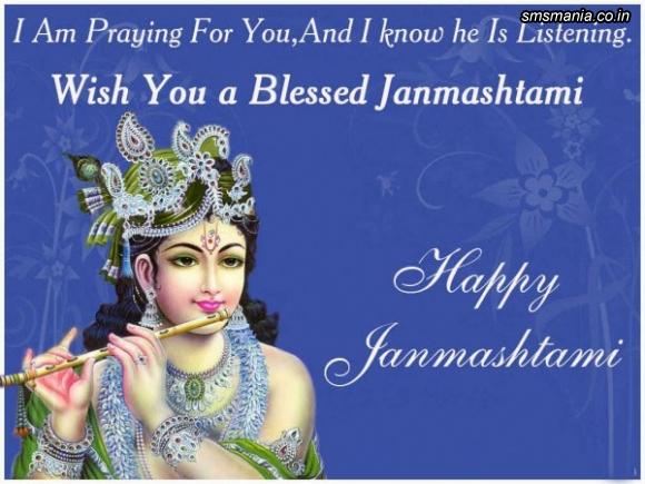 I Am Praying For You, And I Know He Is Listening. Wish You A Blessed Janmashtami Happy JanmashtamiKrishna Janmasthami