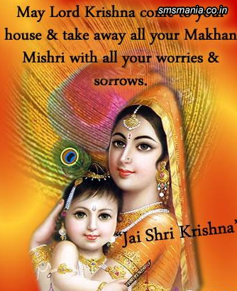 May Lord Krishna Come To Your House And Take Away All Your Makhan Mishri With All Your Worries And Sorrows. Jai Shri KrishnaKrishna Janmasthami